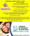 Vereadores participaram da Campanha Sorria Para a Vida!